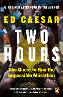 Two Hours: The Quest to Run the...