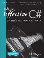 More Effective C# (Includes Content...