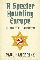 A Specter Haunting Europe: The Myth ...