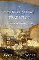 The Cosmopolitan Tradition: A Noble...