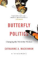 Butterfly Politics: Changing the ...