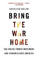Bring the War Home: The White Power...