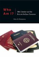 Who Am I?: (Mis)Identity and the ...