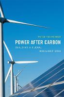 Power after Carbon: Building a Clean,...