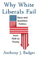 Why White Liberals Fail: Race and...