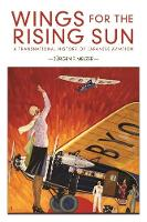 Wings for the Rising Sun: A...