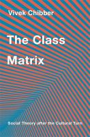The Class Matrix: Social Theory after...