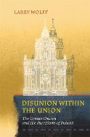 Disunion Within the Union: The Uniate...