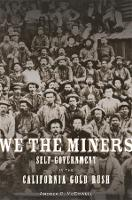 We the Miners: Self-Government in the...