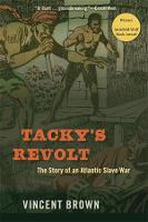 Tacky's Revolt: The Story of an...