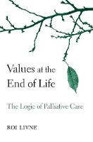 Values at the End of Life: The Logic...