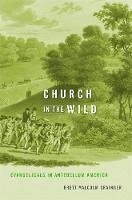 Church in the Wild: Evangelicals in...