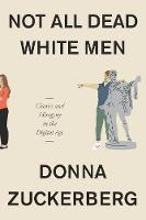 Not All Dead White Men: Classics and...