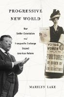 Progressive New World: How Settler...