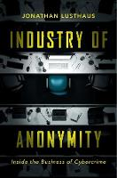 Industry of Anonymity: Inside the...
