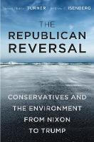 The Republican Reversal: ...