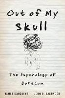 Out of My Skull: The Psychology of...