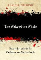 The Wake of the Whale: Hunter...
