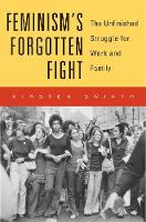 Feminism's Forgotten Fight: The...