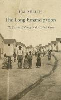 The Long Emancipation: The Demise of...