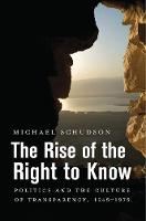 The Rise of the Right to Know:...
