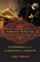 Permanent Revolution: The Reformation...