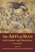 The Arts of Iran in Istanbul and...
