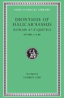 Roman Antiquities, Volume III: Books...