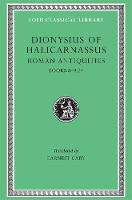 Roman Antiquities, Volume V: Books...
