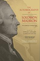 The Autobiography of Solomon Maimon:...