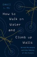 How to Walk on Water and Climb up...