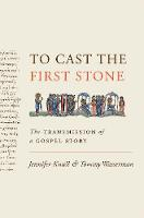 To Cast the First Stone: The...