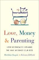 Love, Money, and Parenting: How...