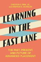 Learning in the Fast Lane: The Past,...
