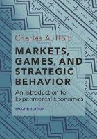 Markets, Games, and Strategic...