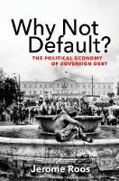 Why Not Default?: The Political...