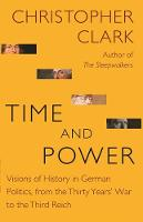 Time and Power: Visions of History in...