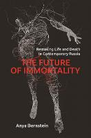 The Future of Immortality: Remaking...