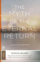 The Myth of the Eternal Return: ...