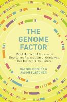The Genome Factor: What the Social...