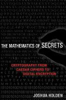 The Mathematics of Secrets:...