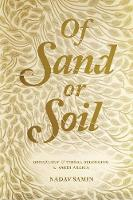 Of Sand or Soil: Genealogy and Tribal...