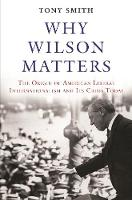 Why Wilson Matters: The Origin of...