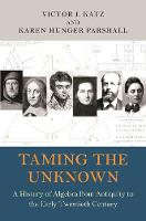 Taming the Unknown: A History of...