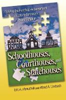 Schoolhouses, Courthouses, and...