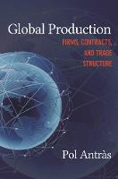 Global Production: Firms, Contracts,...