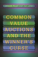 Common Value Auctions and the ...
