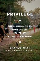 Privilege: The Making of an ...
