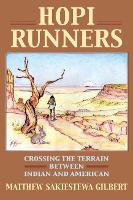 Hopi Runners: Crossing the Terrain...