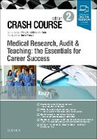 Crash Course Medical Research, Audit...